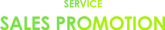 SERVICE SALES PROMOTION